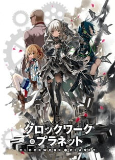 Clockwork Planet Batch Sub Indo
