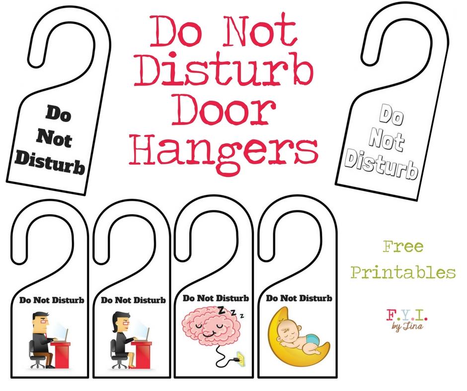 Do Not Disturb Door Hanger - Free Printable \u2022 FYI by Tina