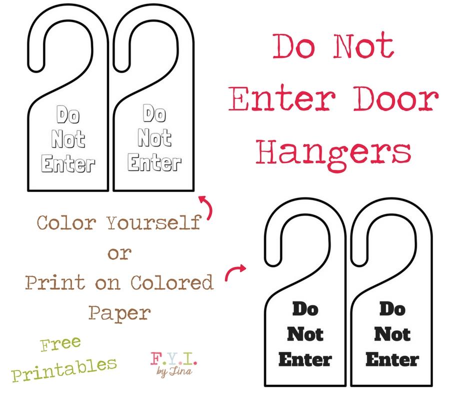 Do Not Enter Door Hanger - Free Printable \u2022 FYI by Tina