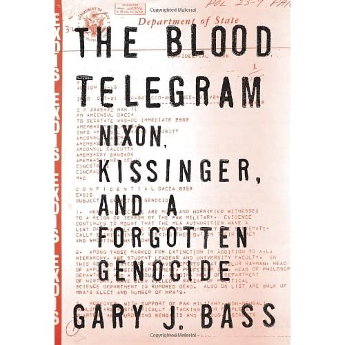 The Blood Telegram - by Gary Bass