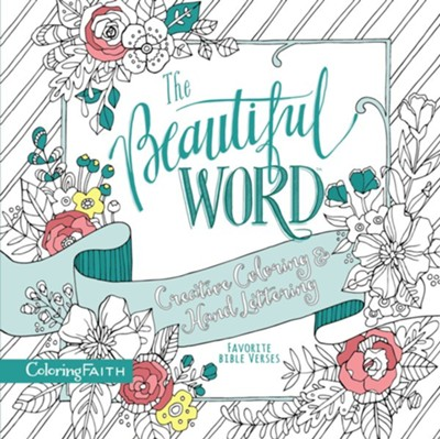 The Beautiful Word Creative Coloring and Hand Lettering Favorite