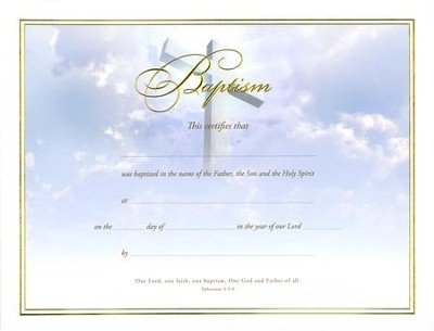 Baptism Certificates (Ephesians 45-6) Pack of 6 - Christianbook