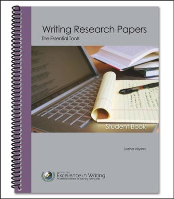 Writing Research Papers The Essential Tools Student Book