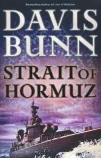 Strait of Hormuz, Marc Royce Series #3   -     By: Davis Bunn