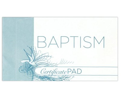 Baptism Certificates, Pad of 25 - Christianbook