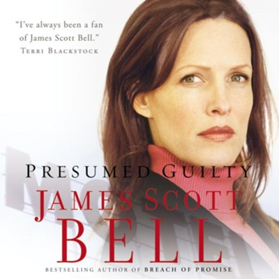 Presumed Guilty - Unabridged Audiobook Download James Scott Bell