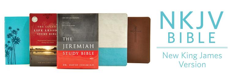 NKJV New King James Version Bibles - Christianbook