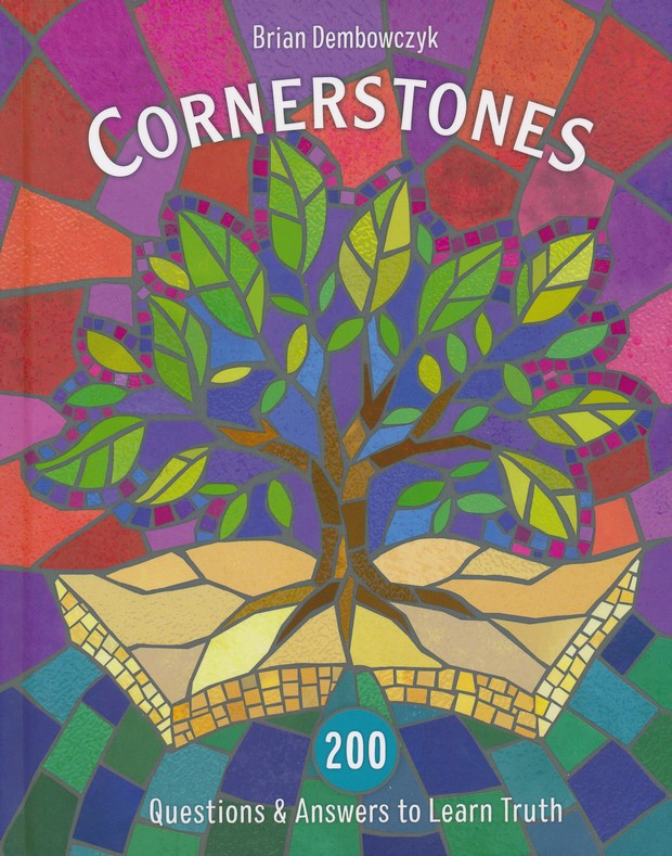 Cornerstones 200 Questions  Answers to Learn Truth Brian