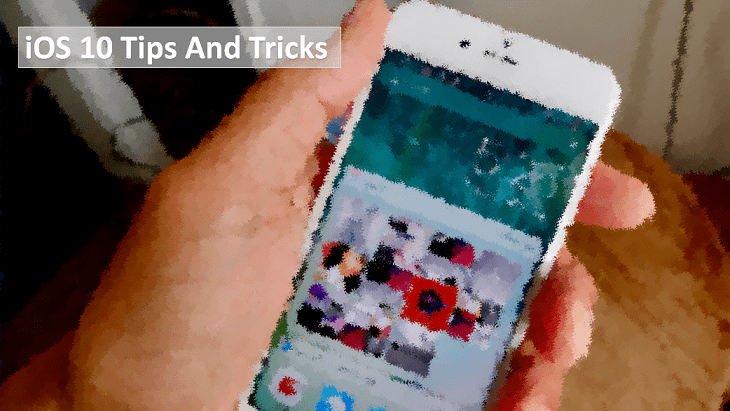 10 Must know iOS 10 Tips and Tricks
