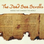 The Truth Behind The Dead Sea Scrolls – Part 4 of 4