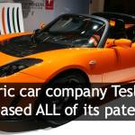 Tesla Releases Patents In Unprecedented Move To Advance Electric Vehicles