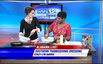 Having fun talking Thanksgiving Dinner with Tonya Terry on Alabama Live WSFA News.