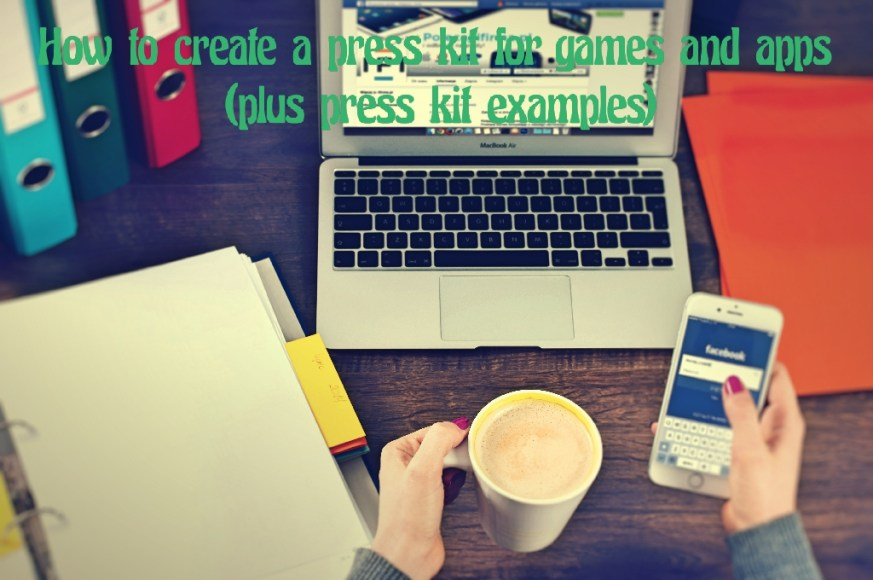 How to create a press kit for games and apps (plus press kit examples)