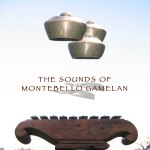 The Sounds of Montebello Gamelan