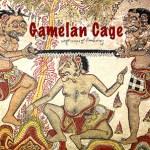 Gamelan Cage