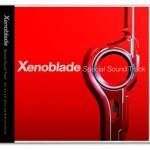 New3DS『ゼノブレイド』早期購入特典が『Xenoblade Special Sound Track』復刻版に決定!