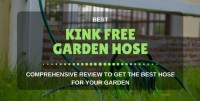Best Kink Free Garden Hose Reviews 2018