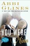 you  were mine