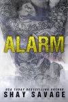 Alarm by Shay Savage