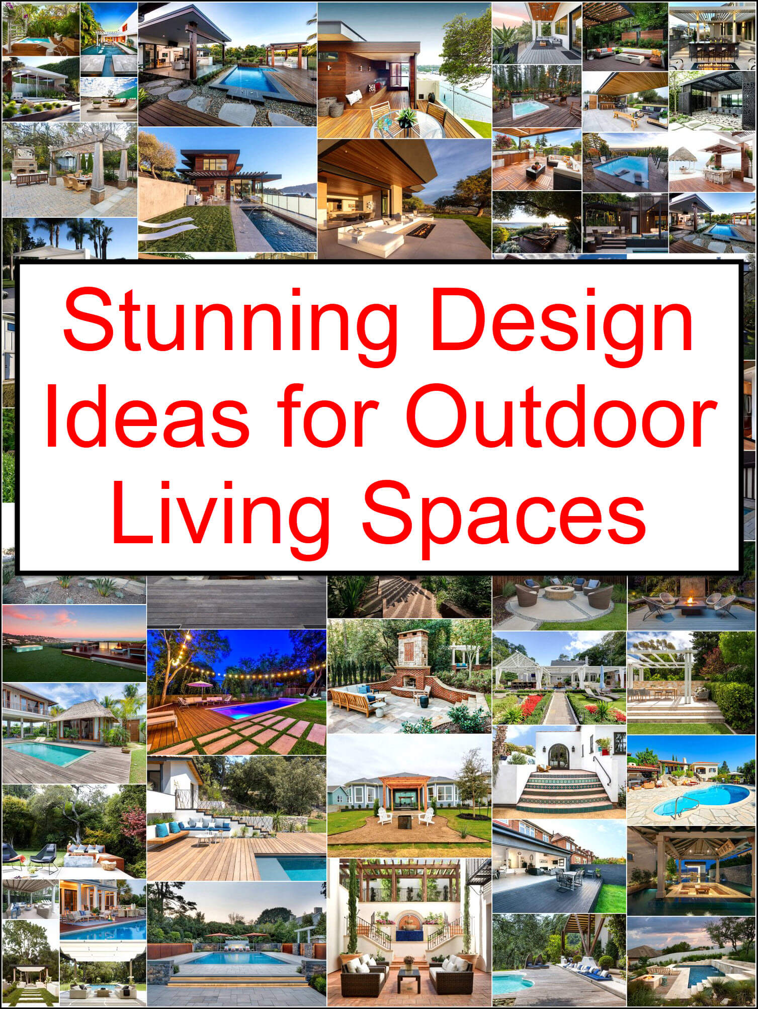 Stunning Design Ideas For Outdoor Living Spaces Outdoor And Patio Ideas Designs And Diy Plans