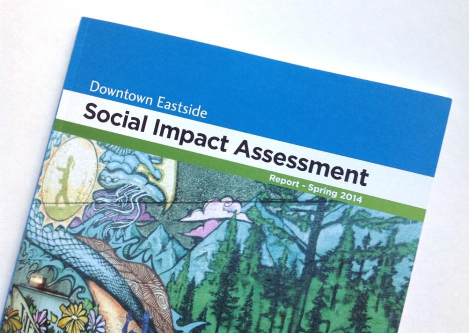 Downtown Eastside Social Impact Assessment Report