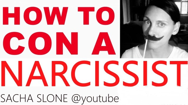 How To Con A Narcissist