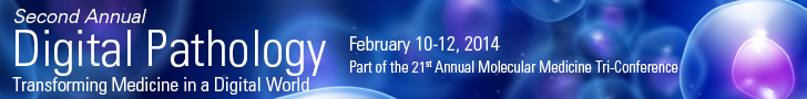 Digital Pathology | February 10-12  | San Francisco, CA