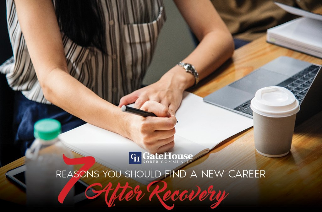 7 Reasons You Should Think About Finding A New Career After Recover