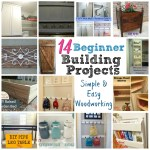 14 Beginner Building Projects – Simple & Easy