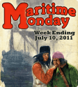 Maritime Monday; week ending July 10, 2011