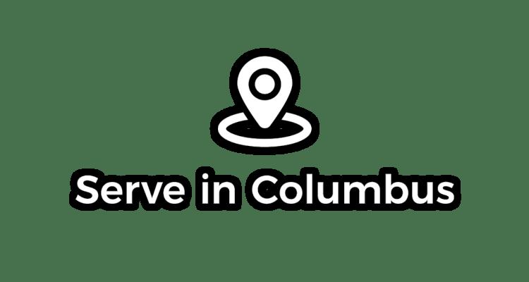 Serve in Columbus