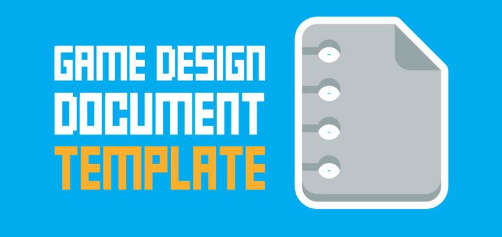 Game Design Document Template \u2013 One Page + Super Easy \u2013 The Indie - game design doent template