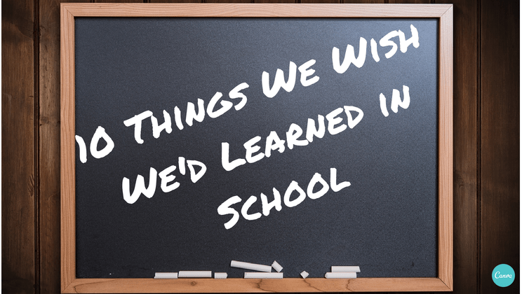 10-Things-We-Wish-Wed-Learned-in-School