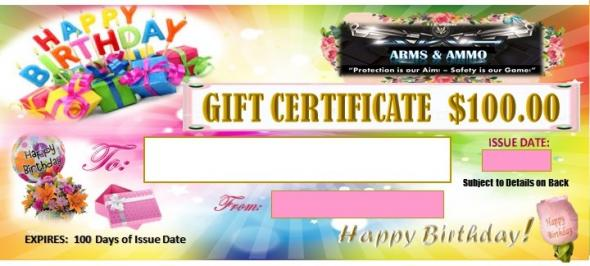 AWH Arms  Ammo $100 Birthday Gift Certificate