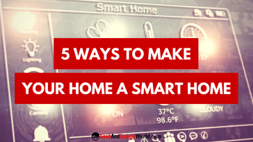 Make Your Home A Smart Home