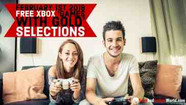 February 1st 2018 Free Xbox Games With Gold Selections