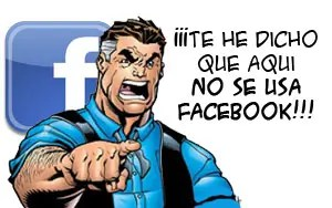 &quot;e he dicho que aqu no se usa Facebook&quot; - dijo el jefe
