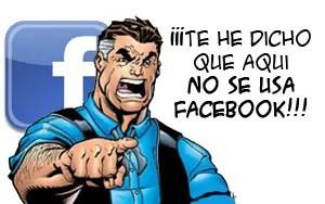 """e he dicho que aquí no se usa Facebook"" - dijo el jefe"