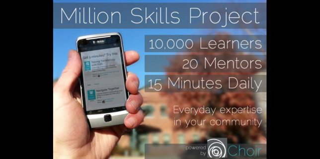 Choir: The Million Skills Project