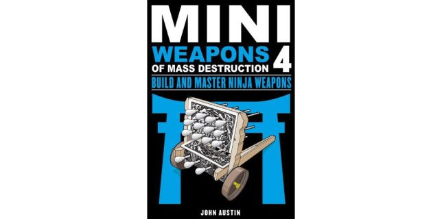 Mini-Weapons-of-Mass-Destruction-Build-and-Master-Ninja-Weapons-0