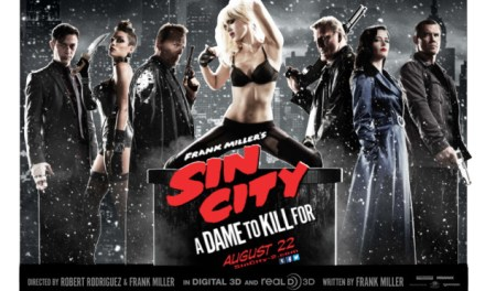 Movie Review: Sin City: A Dame to Kill For – As Sexist As You Might Think It Would Be
