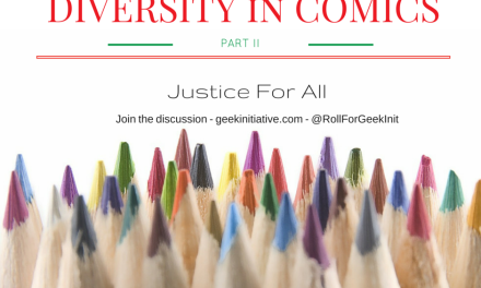 Diversity in Comics Part II: Justice For All