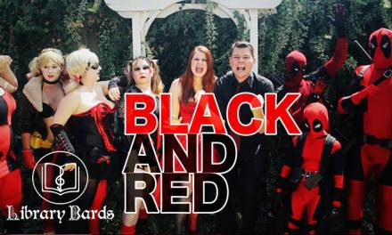 Deadpools and Harleys Abound in 'Black and Red' by The Library Bards