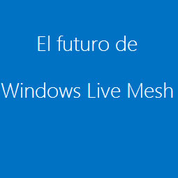 SkyDrive absorbe a Microsoft Live Mesh