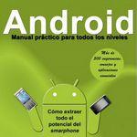 Android – Manual práctico para todos los niveles por Javier Muñiz Troyano