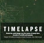 Time Timelapse muestra los cambios en distintas regiones del planeta en las últimas 3 décadas