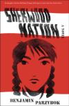 Sherwood Nation by Benjamin Parzybok