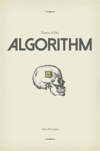 Dawn of the Algorithm book cover