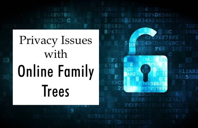 FREE RECORDING Privacy Issues with Online Family Trees -