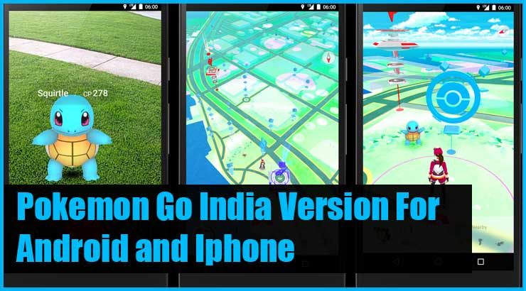 Pokemon Go India For Android and Iphone